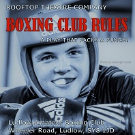 Get your tickets for Boxing Club Rules!